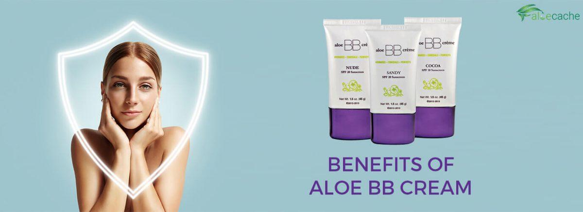 Benefits of Aloe BB Cream